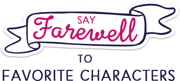 Say farewell to favorite characters