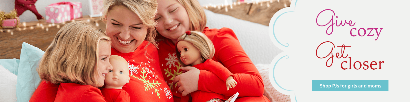 Give cozy, get closer. Shop PJs for girls and moms.