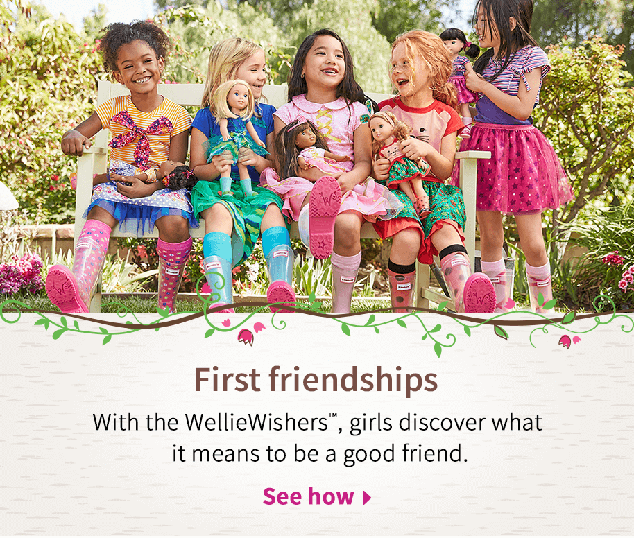First friendships. With the WellieWishers™, girls discover what it means to be a good friend.