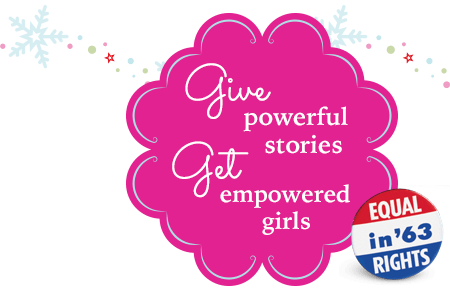 Give powerful stories get empowered girls