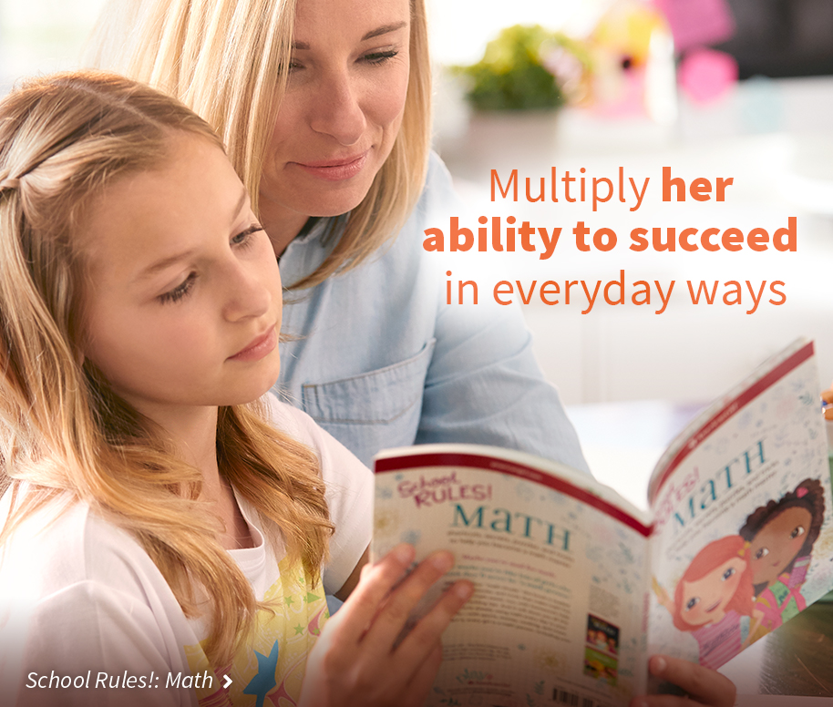 Multiply her ability to succeed in everyday ways.