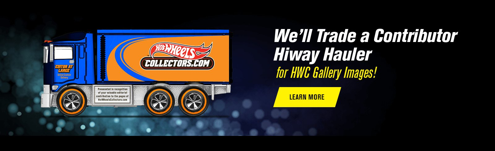 We'll Trade a Contributor Hiway Hauler for HWC Gallery Images!