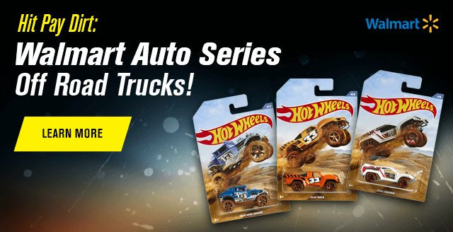 Hit Pay Dirt: Walmart Auto Series Off Road Trucks!