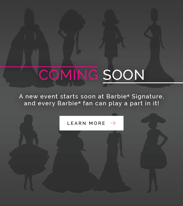 Coming Soon Barbie Signature