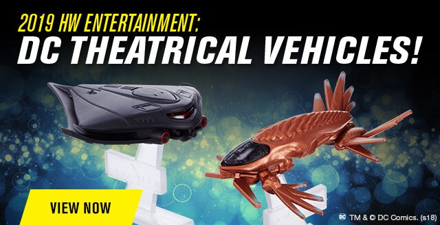 2019 HW Entertainment: DC Theatrical Vehicles!