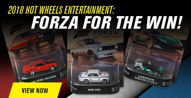 Forza for the Win: 2018 Hot Wheels Entertainment Mix #3!